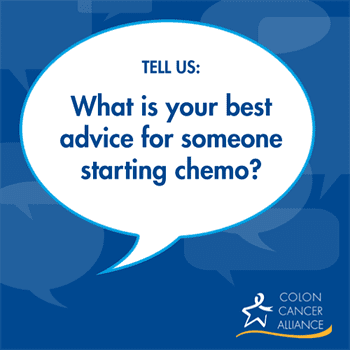 You Tell Us Tips To Those Starting Chemotherapy